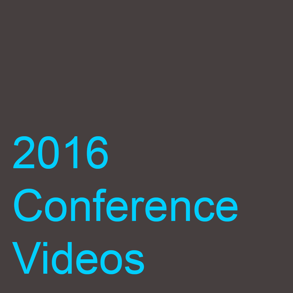 2016 Conference Videos
